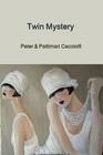 twin mystery